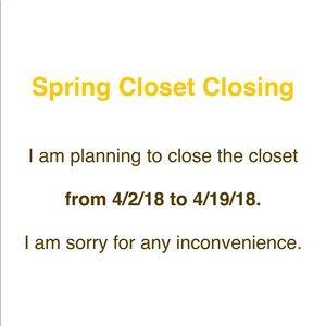 Other - Spring Closet Closing Notice